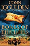 Bones of the Hills (Conqueror, Book 3) Conn Iggulden