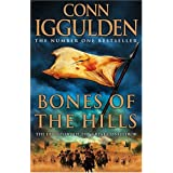 Bones of the Hills (Conqueror, Book 3): Genghis Khan 3by Conn Iggulden
