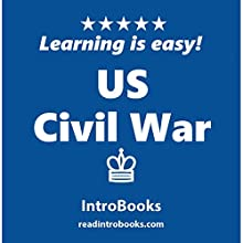 US Civil War Audiobook by  IntroBooks Narrated by Tracy Tupman