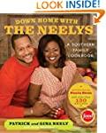 Down Home with the Neelys: A Southern...