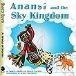 Anansi and the Sky Kingdom (Story Cove)