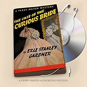 The Case of the Curious Bride Audiobook