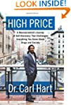 The High Price: A Neuroscientist's Jo...