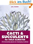 Cacti & Succulents for Cold Climates:...
