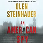 An American Spy (       UNABRIDGED) by Olen Steinhauer Narrated by David Pittu
