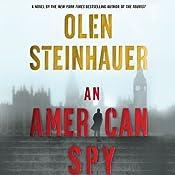 An American Spy | [Olen Steinhauer]