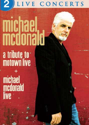 Michael McDonald: Live/A Tribute to Motown Live