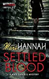 Settled Blood: A Kate Daniels Mystery (Kate Daniels Mysteries Book 2)