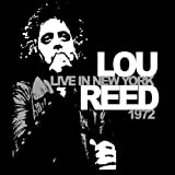 LOU REED Live In New York 1972