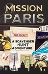 Mission Paris: A Scavenger Hunt Adven...