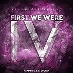 First We Were IV | Alexandra Sirowy