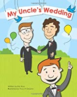 My Uncle's Wedding - Gay Wedding Book