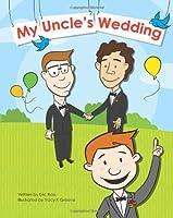 My Uncle's Wedding - Gay Wedding Book