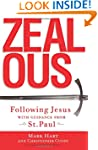 Zealous: Following Jesus with Guidanc...