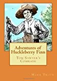 Adventures of Huckleberry Finn: Tom Sawyers Comrade