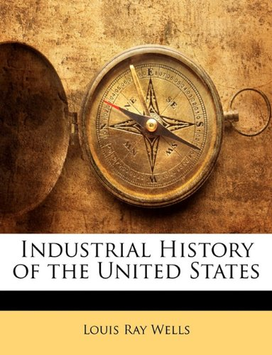 Industrial History of the United States