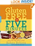 Gluten-Free in Five Minutes: 123 Rapi...