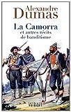 echange, troc Alexandre Dumas - La camorra et autres récits de brigandage