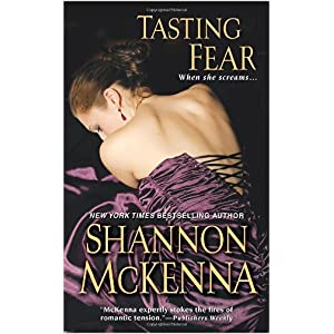 Tasting Fear by Shannon McKenna
