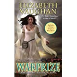 Warprize (CHRONICLES OF THE WARLANDS) ~ Elizabeth Vaughan