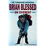The Turquoise Mountain: Brian Blessed on Everestby Brian Blessed