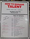 img - for How to Manage Talent book / textbook / text book