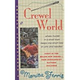 Crewel World (Needlecraft Mystery) ~ Monica Ferris