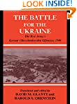 Battle for the Ukraine: The Korsun'-S...