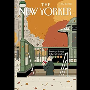 The New Yorker, November 18th 2013 (George Packer, Patrick Radden Keefe, Peter Hessler) | [George Packer, Patrick Radden Keefe, Peter Hessler]