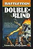 Battletech31 Double Blind