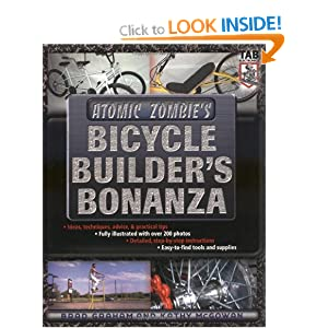 Atomic Zombie's Bicycle Builder's Bonanza by Kathy McGowan and Brad Graham (2003