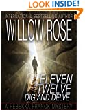 Eleven, Twelve ... Dig and delve (Rebekka Franck Book 6)