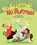 Walt Disney Animation Studios Artist Showcase:  No Slurping, No Burping!: A Tale of Table Manners (Single Title (One-Off))
