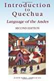 img - for By Judith Noble Introduction to Quechua: Language of the Andes, 2nd Edition (2nd Second Edition) [Paperback] book / textbook / text book
