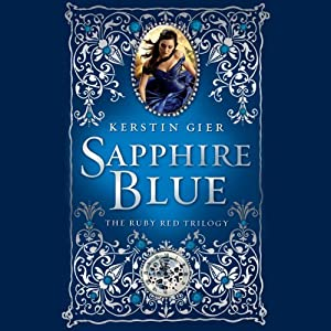 Sapphire Blue: The Ruby Red Trilogy, Book 2 Audiobook