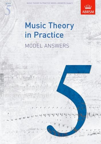 Music Theory in Practice Model Answers, Grade 5 (Music Theory in Practice (Abrsm)), Buch
