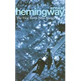 The First Forty-Nine Stories (Arrow Classic)by Ernest Hemingway