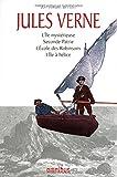 Les romans des îles : L'Ile mystérieuse ; Seconde Patrie ; L'Ecole des Robinsons ; L'Ile à hélice