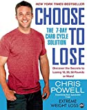 Choose to Lose: The 7-Day Carb Cycle Solution