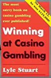 img - for Winning at Casino Gambling by Lyle Stuart (1994-12-01) book / textbook / text book