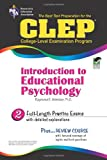 CLEP Introduction to Educational Psychology (CLEP Test Preparation) (0738600938) by Webster Ph.D., Dr. Raymond E.