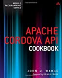 Apache Cordova API Cookbook (Mobile Programming)