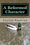 img - for A Reformed Character (Pitkirtly Mysteries) (Volume 3) book / textbook / text book