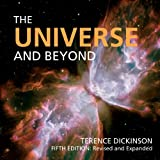 The Universe and Beyond (Universe & Beyond (Quality))by Terence Dickinson