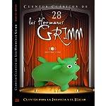 Cuentos XXV III [Stories XXV III] | Jacob y Wilhelm Grimm