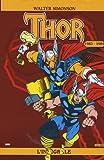 echange, troc Walter Simonson - Thor l'Intégrale, Tome 1 :