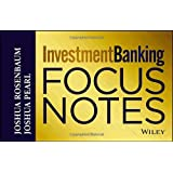 Investment Banking Focus Notes (Wiley Finance)