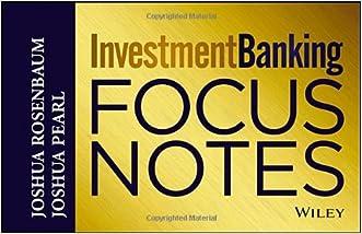 Investment Banking Focus Notes written by Joshua Rosenbaum