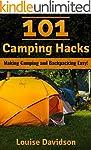 101 Camping Hacks: Making Camping and...