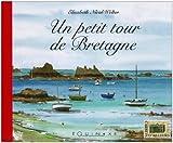 echange, troc Elisabeth Nicol-Welter - Un petit tour de Bretagne